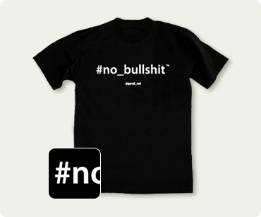 Le nouveau Tshirt No Bullshit